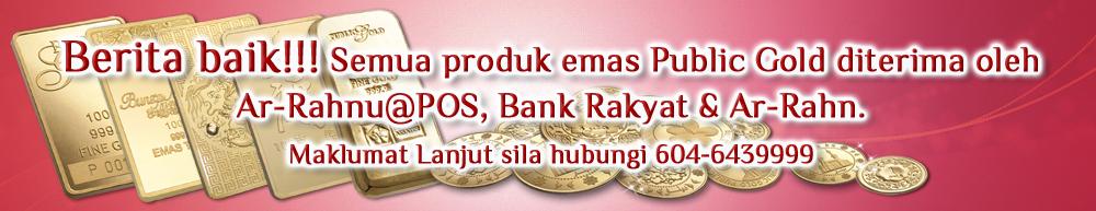 ah-rahnu bank rakyat pos malaysia terima emas public gold