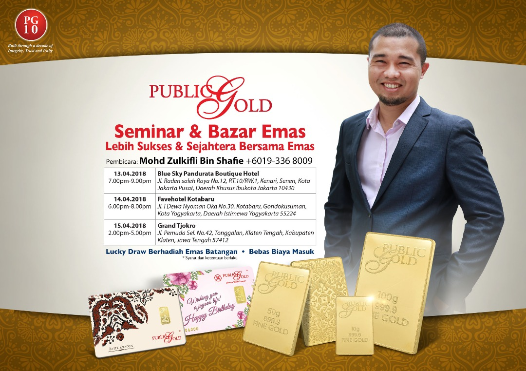 jadwal seminar emas public gold indonesia mohd zulkifli april 2018